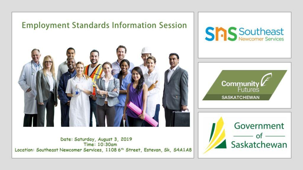 EMPLOYMENT STANDARDS INFORMATION SESSION